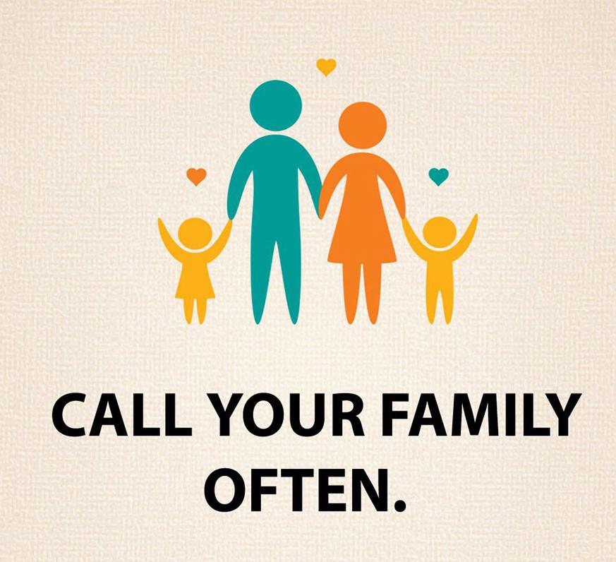 Hívd fel gyakran a családodat